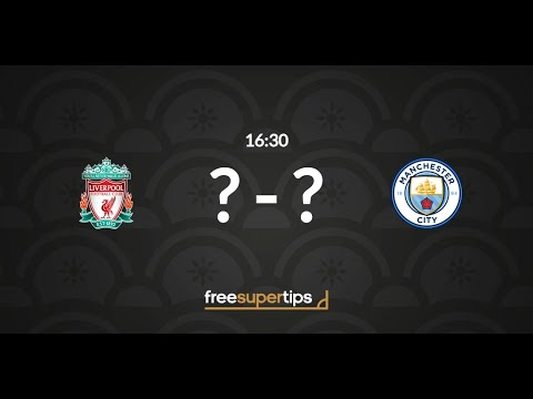 Liverpool Vs Manchester City Predictions, Betting Tips And Match Preview Premier League