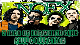 Video NOFX 7 INCH OF THE MONTH CLUB (FULL COLLECTION) MP3, 3GP, MP4, WEBM, AVI, FLV Agustus 2019