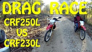 2. Drag Race ! HONDA CRF250L VS HONDA CRF230L