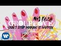 Don't Stop Making It Happen [Official Audio]