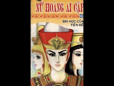 Nữ Hoàng Ai Cập - Tập 16: Bài Học Của Tiên Đế (видео)