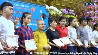 [LIVESTREAM] Lễ trao học bổng Đạo Phật Ngày Nay 2017 - 26/11/2017