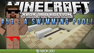 "Minecraft Xbox | ""A SWIMMING POOL"" 