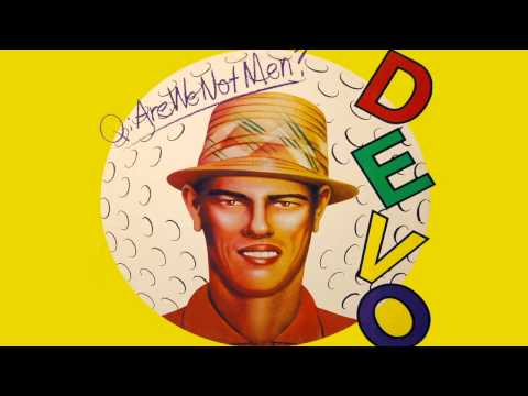Devo - Q: Are We Not Men? A: We Are Devo! Deluxe Remastered Version [Full Album] [HQ]