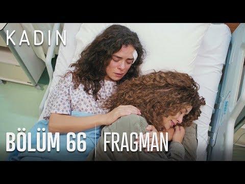 Kadın 66. Bölüm Fragmanı