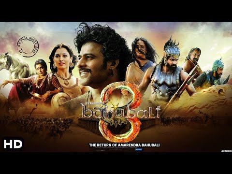 Bahubali 3 -The Return of Amarendra Bahubali Full Movie facts | Prabhas | Anushka | S. S. Rajamouli
