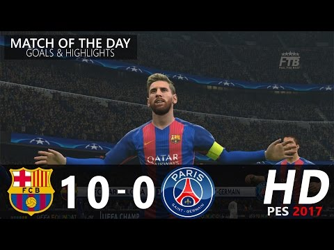 FC Barcelona vs Paris Saint Germain | 10 - 0 | Goals & Highlights | PES 2017 Gameplay