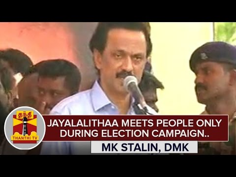 Jayalalithaa-meets-people-only-during-Election-Campaign--MK-Stalin-Thanthi-TV