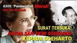 Video [Surat Terbuka] Ratna Sari Dewi Soekarno kepada Soeharto (1)_Pembersihan Merah MP3, 3GP, MP4, WEBM, AVI, FLV April 2019