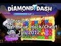 Diamond Dash Tutorial 6 neuer Juli 2012 HACK 2000000