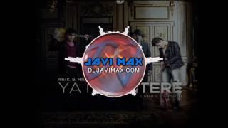 Video Reik Ft Nicky Jam   Ya Me Entere (Dj Javi Max XTD Reggaeton Mix) MP3, 3GP, MP4, WEBM, AVI, FLV Desember 2017