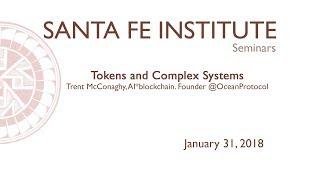 Trent McConaghy Program - Tokens and Complex Systems - Part 1
