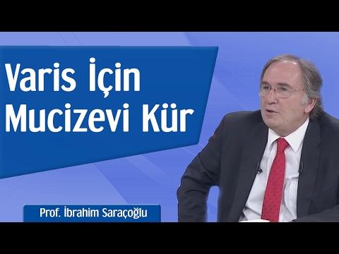 Varise Karşı Mucizevi Kür   Prof. İbrahim Saraçoğlu