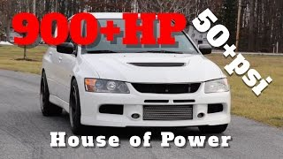 4. House of Power 900+hp 55psi EVO 9