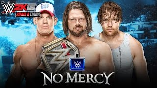 WWE 2K16 - NO MERCY 2016: AJ Styles vs John Cena vs Dean Ambrose