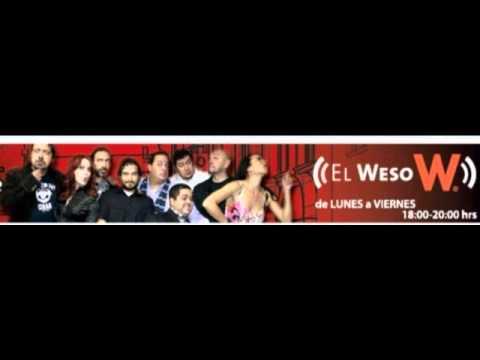 El Weso - Fernando Rivera Calderón Interpretando Enrique gelatino!! El weso por W Radio. de 18 a 20 horas.
