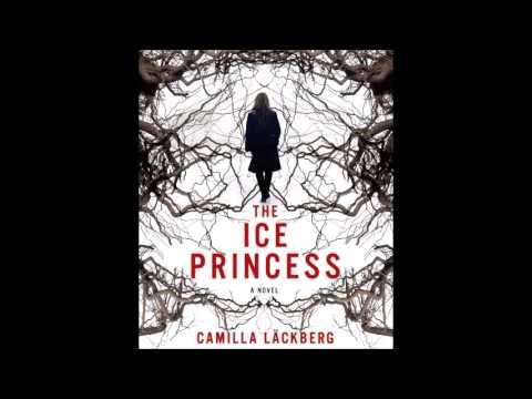 Camilla Lackberg - The Ice Princess (part 4)  audiobook