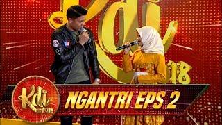 Video LOLOS Gak Ya Salah Satu Kontestan Ini Yang Sudah Duet Dengan Mahesa - Ngantri KDI Eps 2 (17/7) MP3, 3GP, MP4, WEBM, AVI, FLV Juli 2018