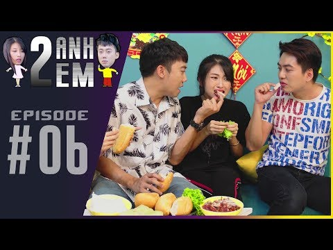 Series Hài Tết   HAI ANH EM - Tập 06 : Cách Để Ăn Thoải Mái Mà Không Sợ Mập Ngày Tết   By PHIM CẤP 3 - Thời lượng: 8 phút và 6 giây.