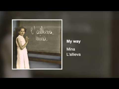 , title : 'Mina - My way [L'allieva]'