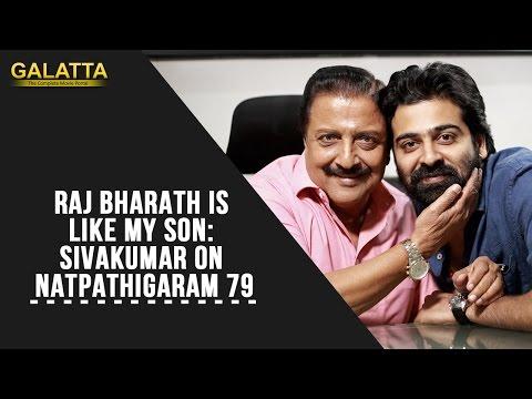 Raj-Bharath-is-like-my-son-Sivakumar-on-Natpathigaram-79-05-03-2016