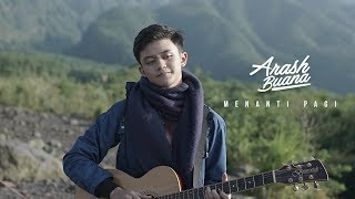 Download Lagu Arash Buana - Menanti Pagi Mp3