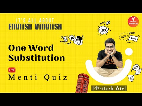 One Word Substitution | English Vocabulary | Vedantu Class 6 - 8 | Young Wonders | Pritesh Sir