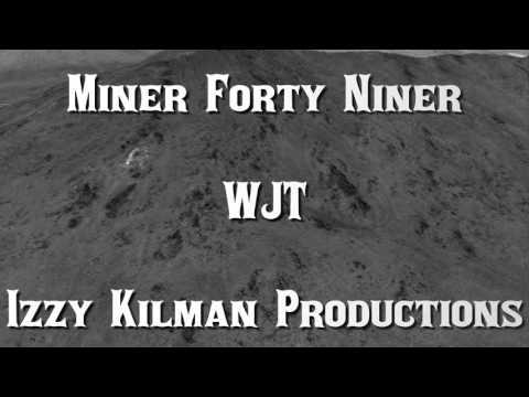 , title : 'Miner Forty Niner'