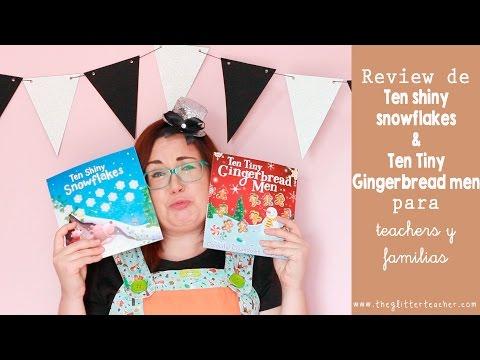 Review Ten Shiny Snowflakes & Ten Tiny Gingerbread Men