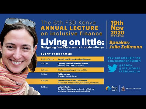 6th FSD Kenya Public annual lecture 2020 – Living on Little: Navigating Financial Scarcity in Modern Kenya