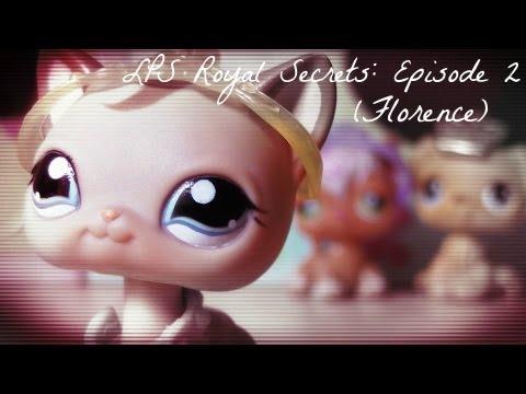 ♛ LPS: Royal Secrets (Episode #2: Florence) [SERIES PREMIERE - Part 2/2]