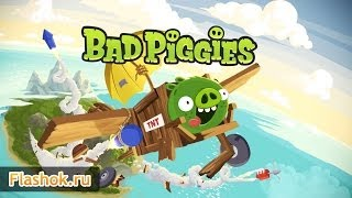 Видеообзор Bad Piggies