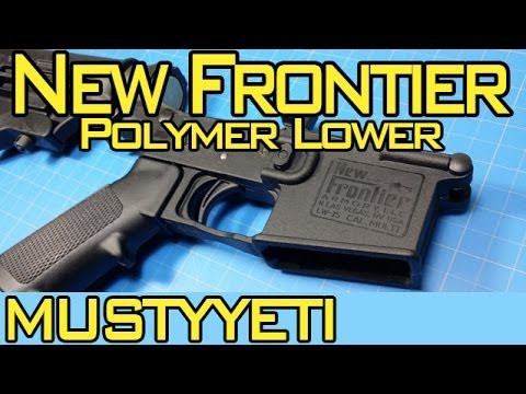 mustyyeti - Today we are going over the New Frontier polymer lower. This is an all polymer lower. The trigger, safety, takedown pins, mag catch, and even the hammer are ...