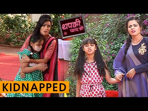 Thapki's Daughter Tina Kidnapped   Thapki Pyar Ki