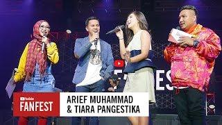 Video Arief Muhammad & Tiara Pangestika @ YouTube FanFest Indonesia 2017 MP3, 3GP, MP4, WEBM, AVI, FLV Maret 2019