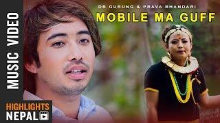 Mobile Ma Guff - D.B Gurung & Prava Bhandari