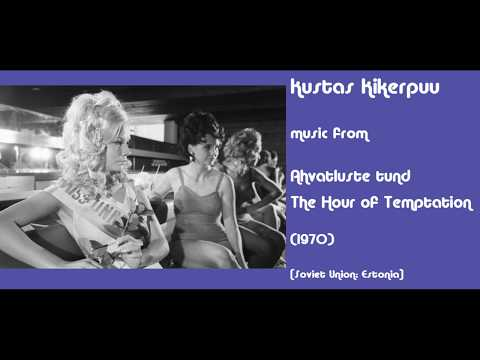 Kustas Kikerpuu: Ahvatluste tund - The Hour of Temptation (1970) (видео)