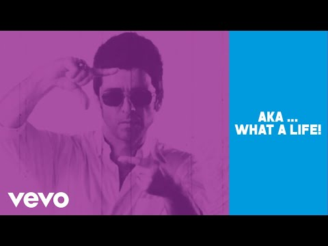 Noel Gallagher-What a LIfe