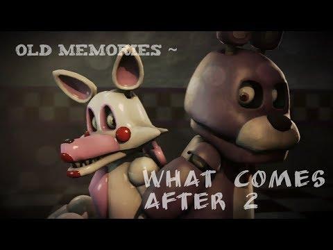 [FNAF SFM] Old Memories Season 3 Episode 9 - What Comes After 2