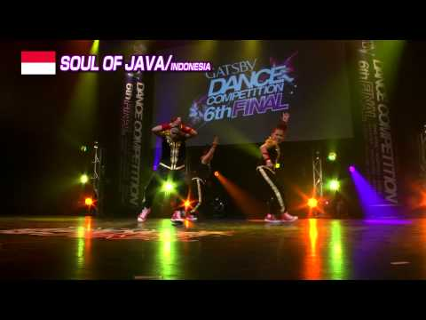 【GDC 6th】GATSBY DANCE COMPETITION 2013-2014:ASIA GRANDFINAL/SOUL OF JAVA【INDONESIA】