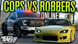 ONLINE COPS VS ROBBERS! | Need for Speed Payback Multiplayer Freeroam