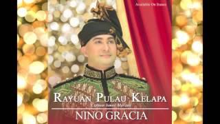 Nino Gracia - Rayuan Pulau Kelapa (Official Audio)