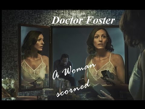 Doctor Foster | A Woman Scorned