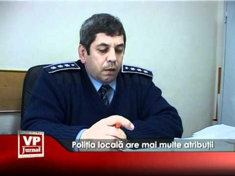 Poliţia locală are mai multe atribuţii