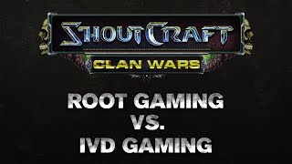 SHOUTCraft Clan Wars - ROOT Gaming Vs IvD Gaming
