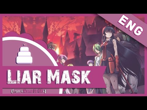 「English Cover」Liar Mask ( Akame Ga Kill ) FULL!【Jayn】