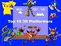 Top 10 3D Platformers