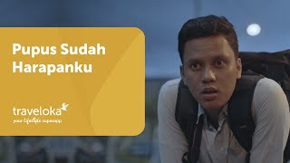 Video Arief Muhammad x Traveloka Eps 5: Pupus Sudah Harapanku MP3, 3GP, MP4, WEBM, AVI, FLV Agustus 2017