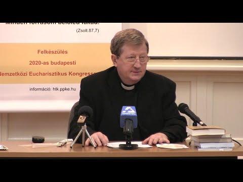 2018-03-08 Élet az Élet kenyeréből - Az Eucharisztia teológiája - Dr Perendy László