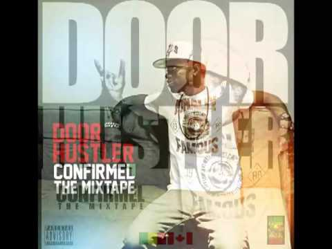 18. Door Hustler - Mama Remix av/ Faydou Squad [Prod. By Momoshady] - Confirmel the Mixtape
